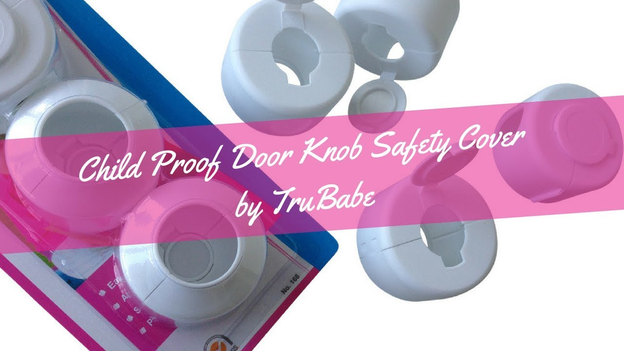 Baby Safety Proof Door Knob Cover Child Safety Locks   How to baby proof your door knob