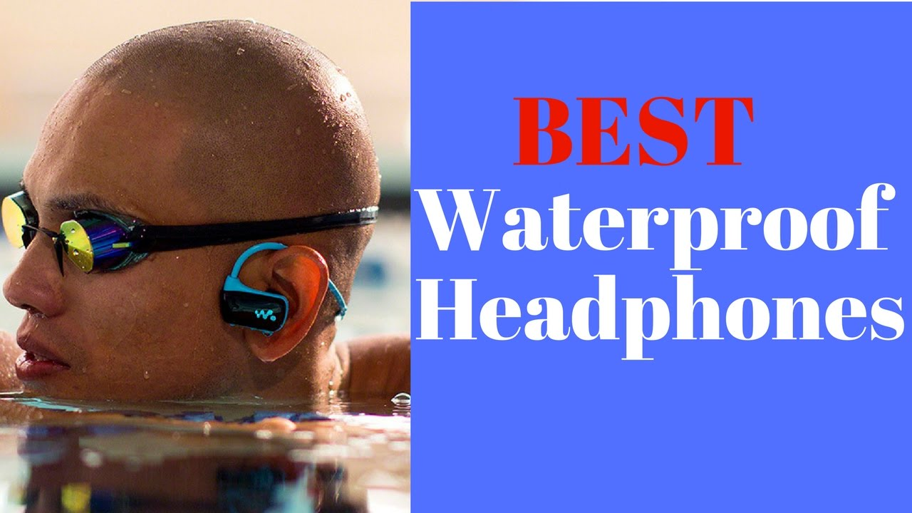Best Waterproof Headphones For Swimmers- Top 5 Waterproof Headphons
