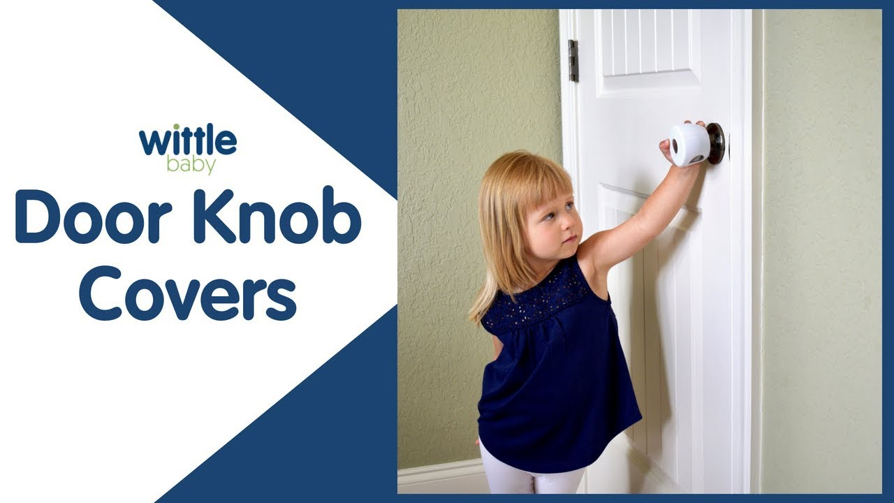 Wittle Door Safety Knob Covers | Child Proof Doors In Seconds!