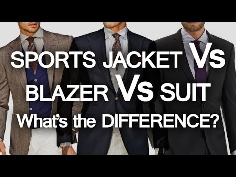 Sports Jacket – Blazer – Suit – What's The Difference? | 3 Classic Menswear Pieces