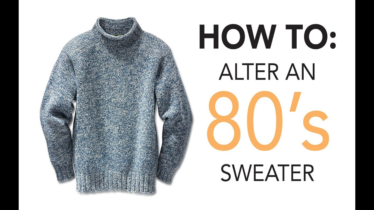 How To Alter An 80s Sweater | Sew Anastasia