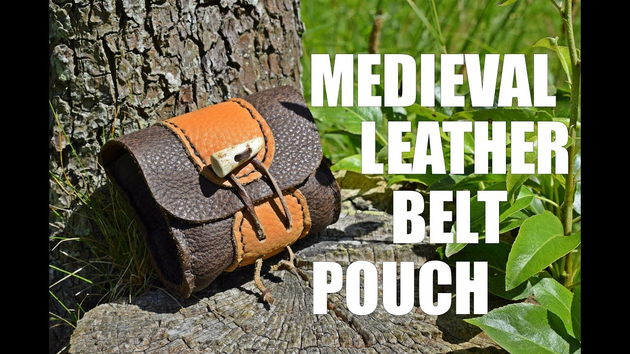 Leather Working – Medieval Inspired Leather Belt Pouch