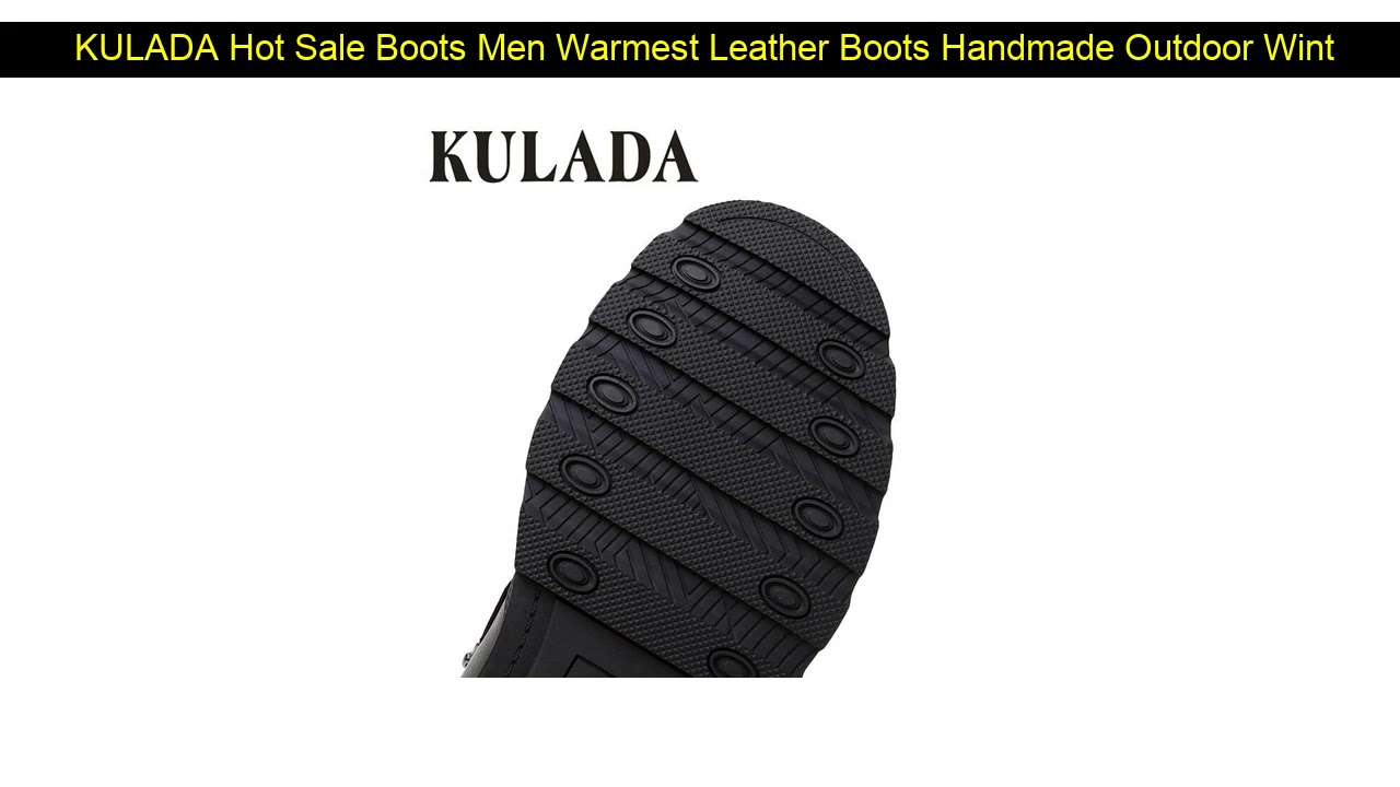 KULADA Hot Sale Boots Men Warmest Leather Boots Handmade Outdoor Winter Working Boots Vintage Styl