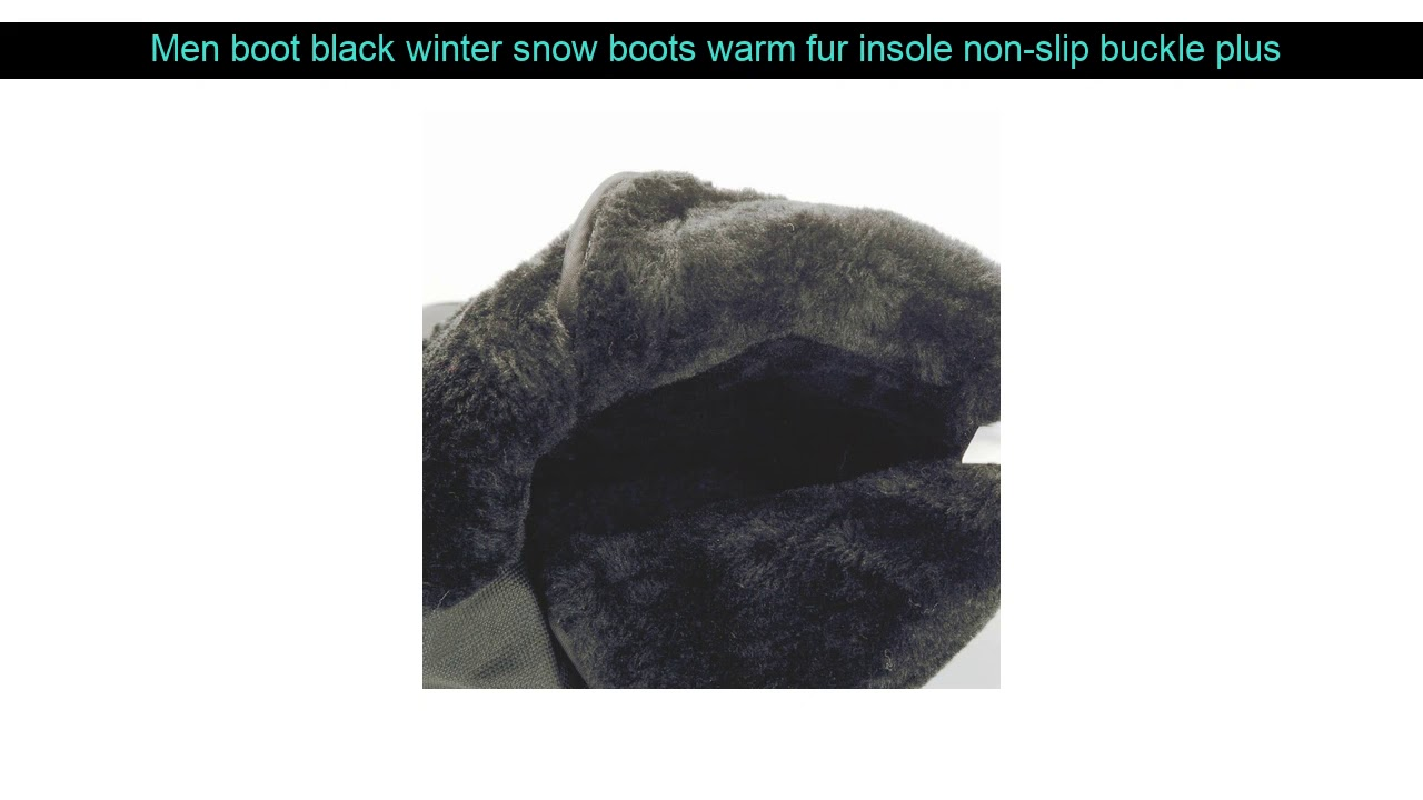 Men boot black winter snow boots warm fur insole non-slip buckle plus size 40 to 46 strong sole th