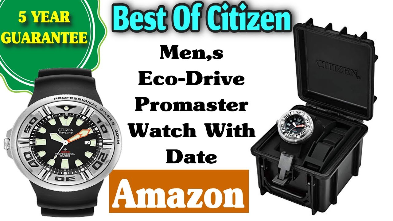 Best Citizen Watches For Men Online Shopping From Amazon 2019