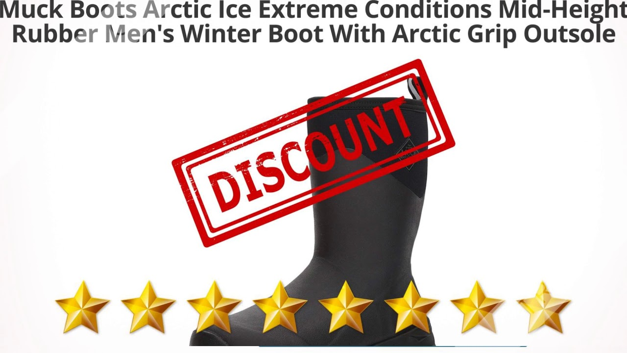 Muck Boots Arctic Ice Extreme Conditions Mid-Height Rubber Men's  | Review and Discount