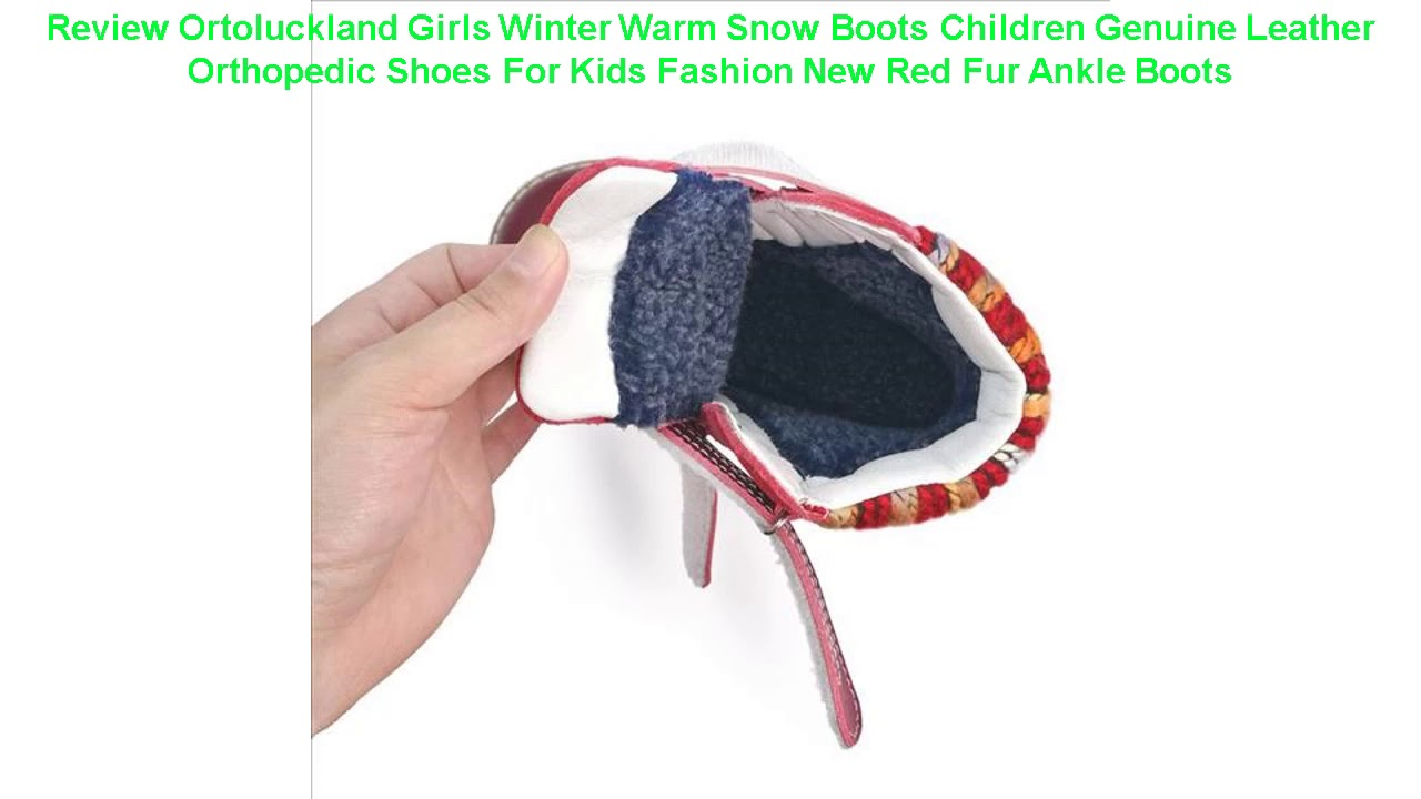 Review Ortoluckland Girls Winter Warm Snow Boots Children Genuine Leat