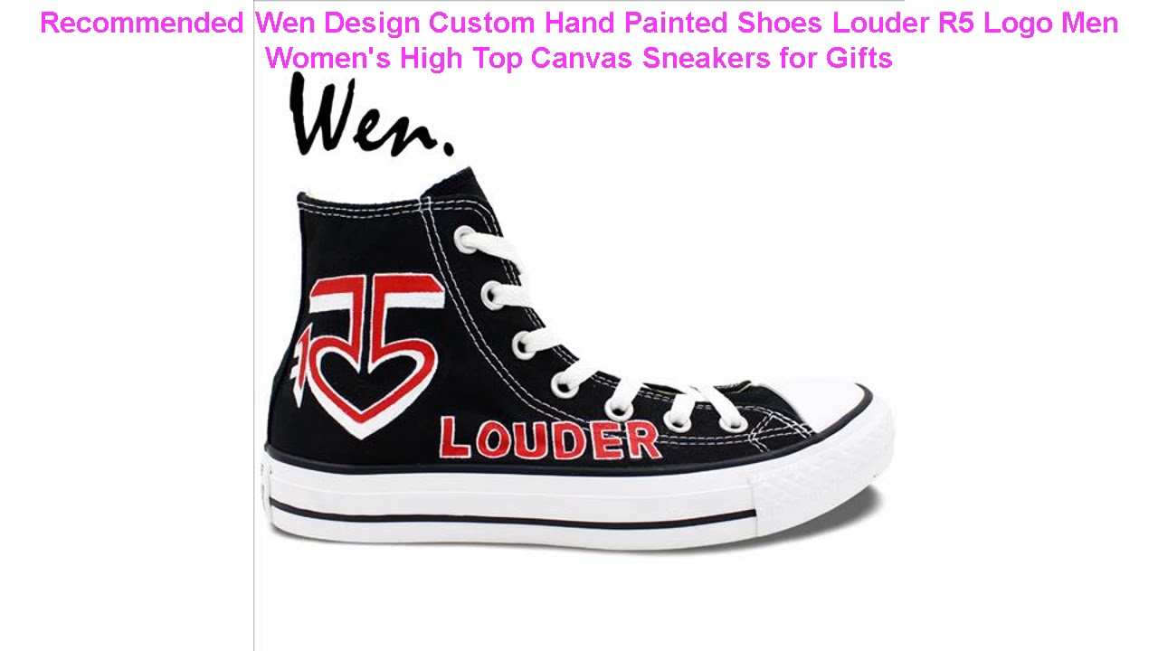 Recommended Wen Design Custom Hand Painted Shoes Louder R5 Logo Men Wo
