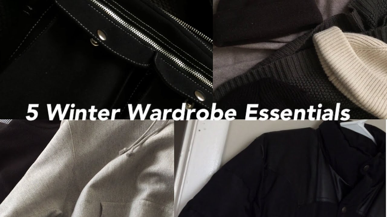 5 Winter Wardrobe Essentials | Mens Fashion | Daily Essentials