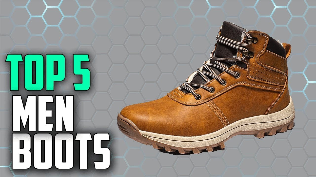 Top 5 Best Men Boots