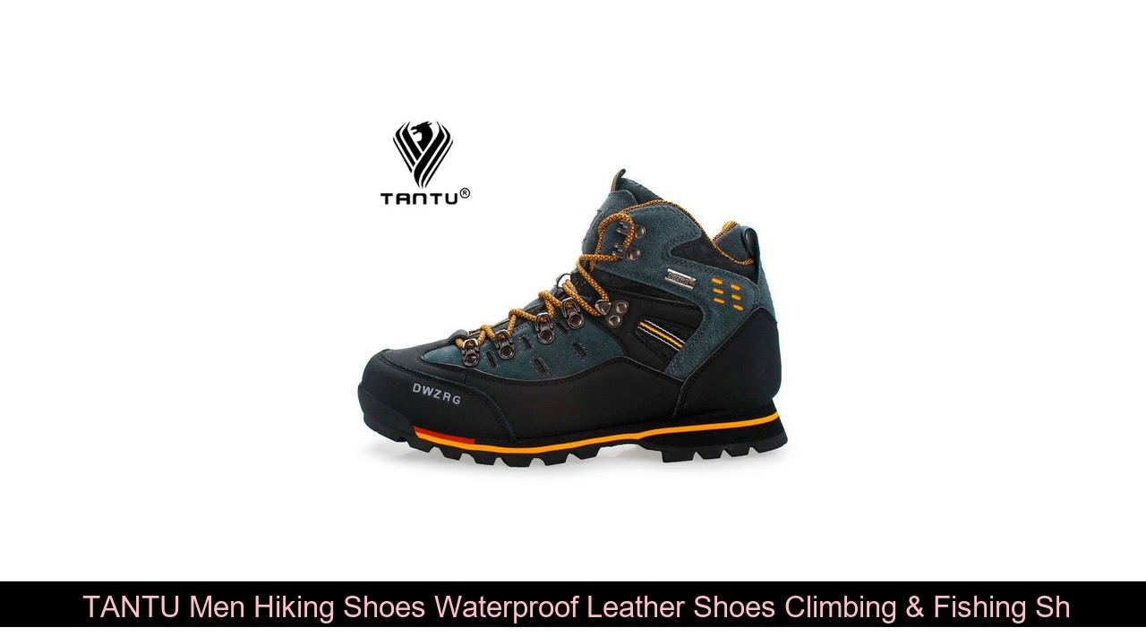 Review  TANTU Men Hiking Shoes Waterproof Leather Shoes Climbing & Fishing Shoes New Popular Outdoo