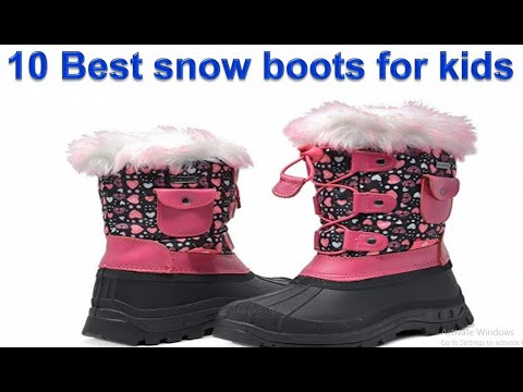 10 Best Snow Boots For  KIDS In 2020