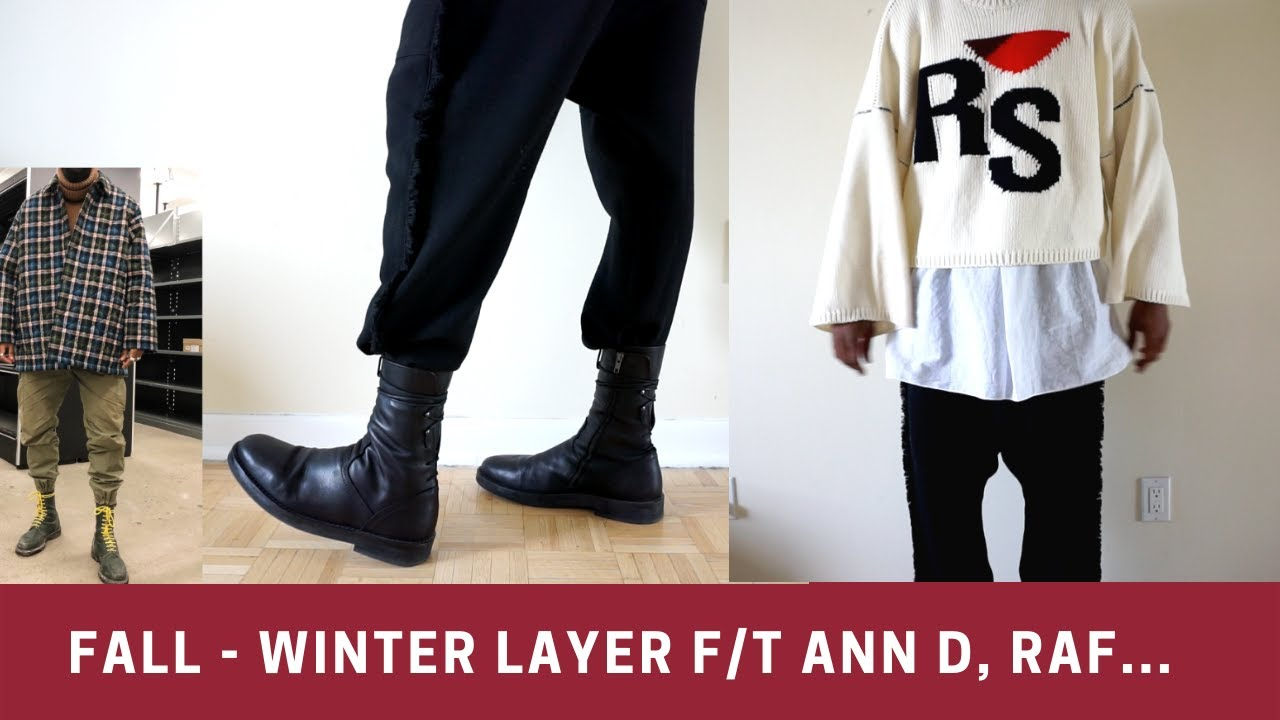 fall winter Layer f/t Ann D, Raf Simons…